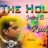 The Holi War - Jazzy B - Bappi Lahiri -Remix - Dj Abi