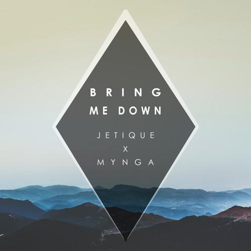 Jetique & MYNGA - Bring Me Down