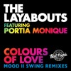 The Layabouts feat. Portia Monique - Colours Of Love (Mood II Swing Dub)