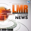 LMR EVENING NEWS 21 - 03 - 2016