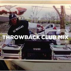 THROWBACK CLUB MIX 2