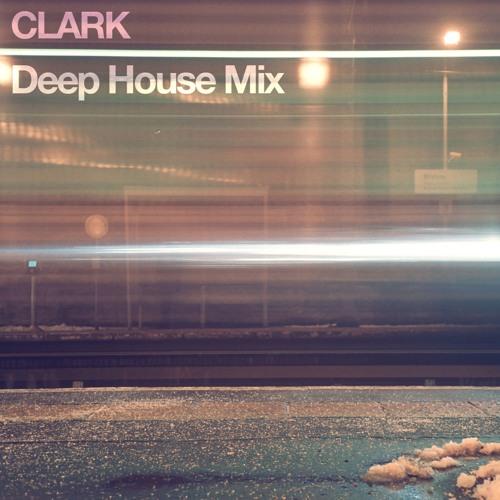 Clark Mckenzie - Deep House Mix