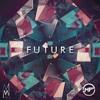 Future ft. M. Maggie (Original Mix)