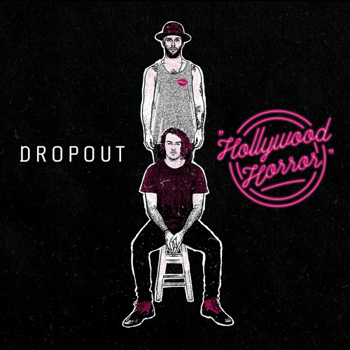 Dropout - Hollywood Horror