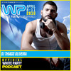 Thiago Oliveira - White Party 2016 Official Podcast
