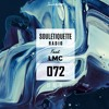 Souletiquette Radio Session 072 ft. LMC