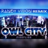 Owl City - Fireflies x Randy Vission bootleg [FREE DOWNLOAD] **90bpm**