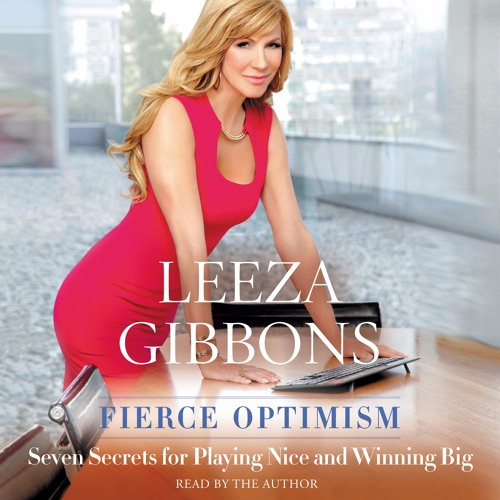 FIERCE OPTIMISM by Leeza Gibbons