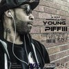 YOUNG PIFFIII - Long Live The Real  Full Album