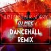 Justin Bieber - Sorry DJ Mbe Pitched Dancehall Remix 105BPM >