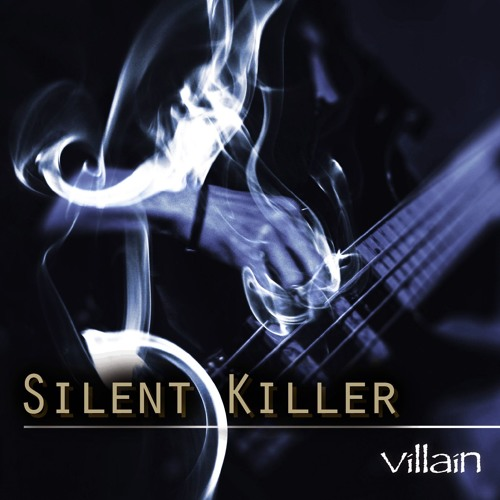 Silent Killer by villain | Free Listening on SoundCloud