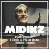 I Took A Pill in Ibiza - Midikz Remix