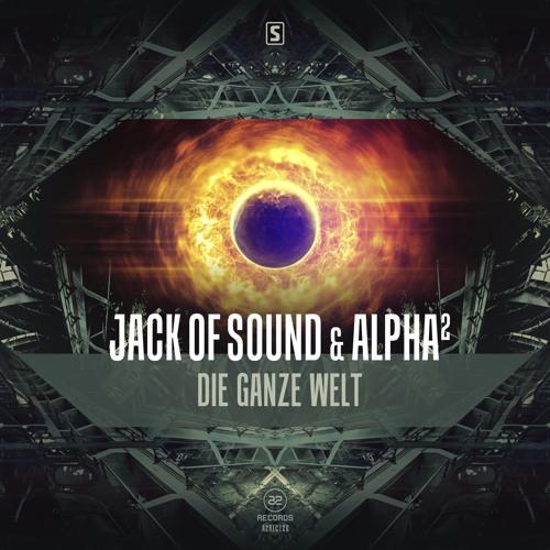 Jack Of Sound & Alpha² - Die Ganze Welt (#A2REC120)