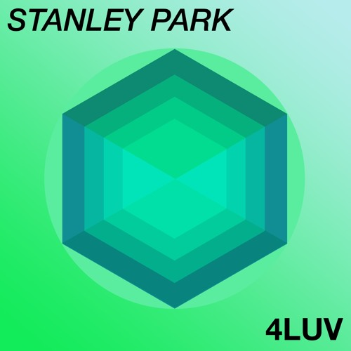Stanley Park - 4Luv