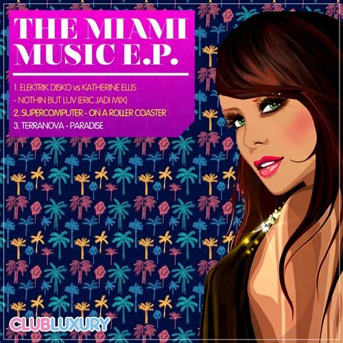 Miami Music E.P / Elektrik Disko, Supercomputer, Terranova, Eric Jadi