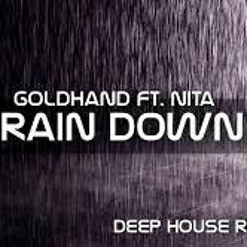goldhand feat. nita rain down on me free mp3