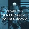Sunju Hargun, Forrest, Eekkoo | Future Tone [Free Download]
