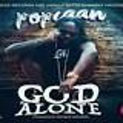 Popcaan - God Alone