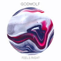 GodWolf - Feels Right