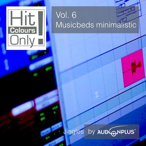 """Hit Colours Only! - Vol. 6 - Musicbeds minimalistic"