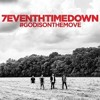 7eventh Time Down - God Is On The Move (Acoustic)
