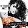 I Can't Stop Drinking About You (SYGR Edit)