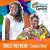 Carnival Is Hiring - Terrelle Tynes - Wilson