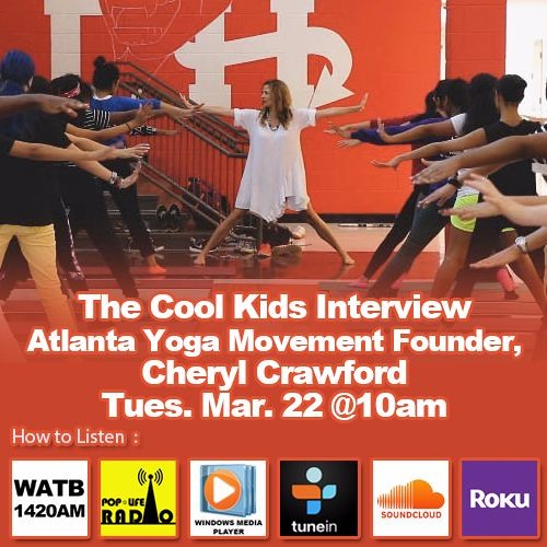 The Cool Kids Interview Founder of the Atlanta Yoga Movement, Cheryl Crawford