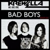 Krewella - We Are One (Bad Boys Remix) *FREE DOWNLOAD*