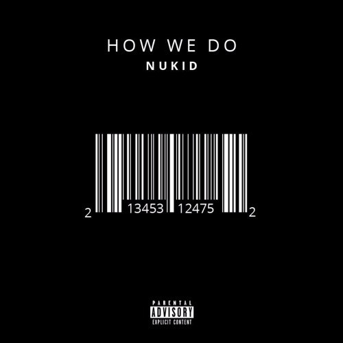 NuKid - How We Do