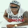 Norlan (Los 4) - Como Fue (Prod.BlackBox Music Factory)