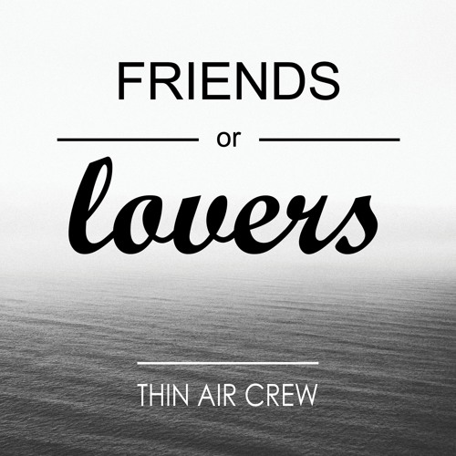 Friends or Lovers Feat. Brittani Farrell (Prod. By L.A. Rose)