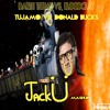 Tujamo Vs. Donald Bucks - Darth Theme Vs. Bloodclat (Jack Ü Mashup) [WREEK REMAKE]