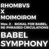 BABEL SYMPHONY, Mov. 2: Signal for Babel; Re-phrased Circulations _ LIVE FULL(Edited ver.)