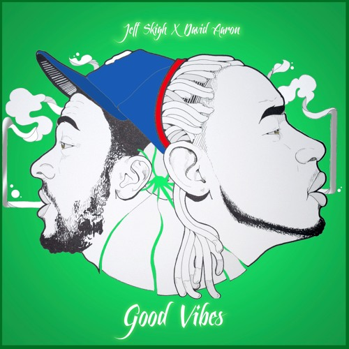 Good Vibes feat. David Aaron (Produced by Prodbydet)