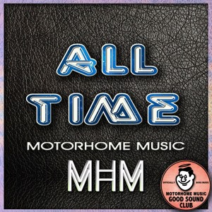 All TIME - MotorHome Music