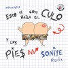 Con El Culo Y Los Pies (Soniye Remix) - Happy Colors x Dj Bekman Portada del disco
