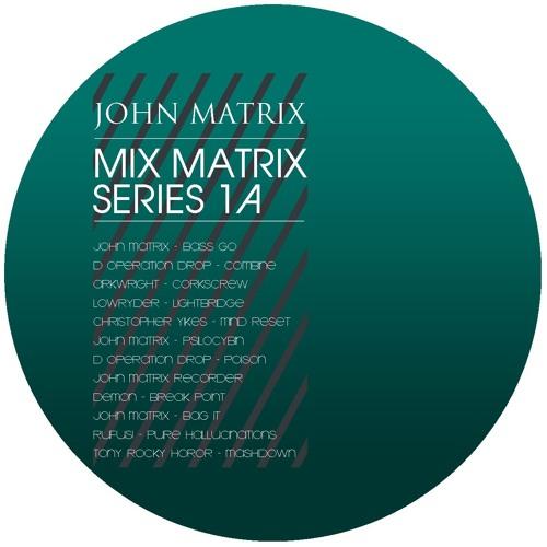 Mix Matrix Series 1a