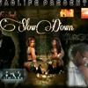 Magik ft Big Matt : Slow Down (Don't Tell Me)