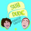 Download Getter -  Suh Dude [OHGXD Remix] *Free D/L Mp3