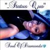 SoulOfDiamonds- Status Quo