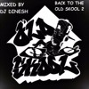 Dj Dinesh- Back To The Old Skool Rnb Mix