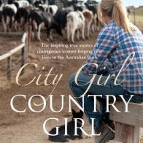 Liz Harfull - City Girl Country Girl