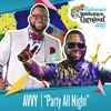 Party All Night (Carnival Mix) - Avvy