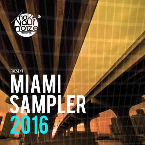 Miami wmc sampler 2016 flavour of deep electro funky for Funky house songs