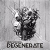 Dowell - Degenerate