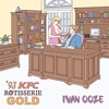 '93 KFC Rotisserie GOLD (Prod. Razor Boomarang)