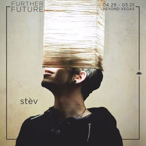 Stèv - Inner Feels Warm (Further Future Exclusive Mix)