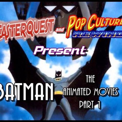 Batman The Animated Films