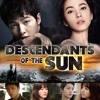 Nhạc Phim Hậu Duệ Mặt Trời - Descendants OfThe Sun OST - tải miễn phí